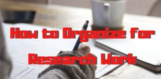 How to Organize for Research Work